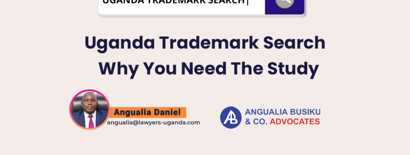 Uganda Trademark search – Why you need the study